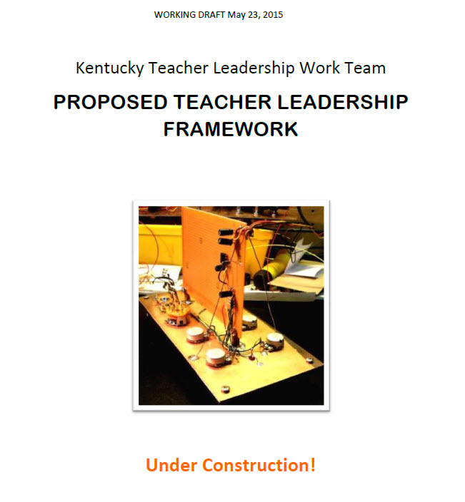 KY Teacher Leader Framework Draft June 2015
